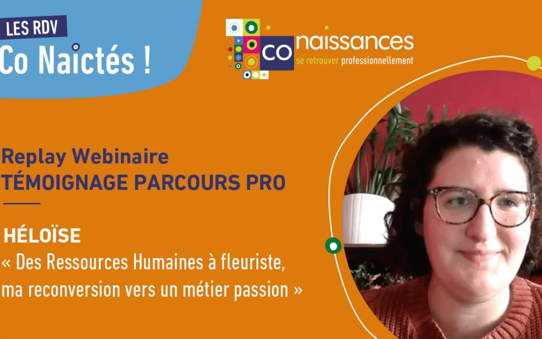 """Héloïse : """"Des Ressources Humaines à fleuriste, ma reconversion vers un métier passion"""""""