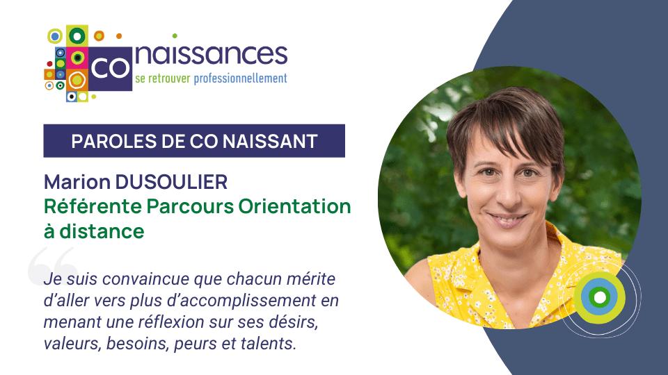 Paroles de Co Naissant : Marion Dusoulier, référente du Parcours Orientation à distance